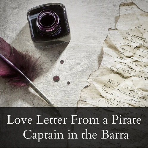 Love Letter from a Pirate Captain