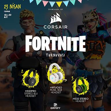 Gamify X Corsair 23 Nisan Fortnite Solo Turnuvası