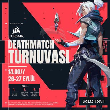Corsair VALORANT Deathmatch Turnuvası 2.Gün