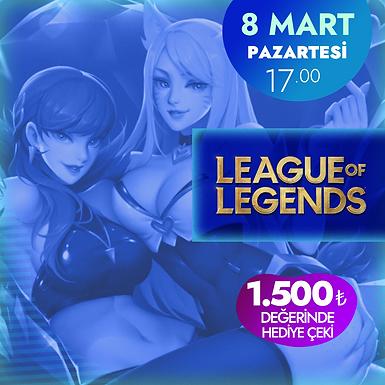 Gamify Kadınlar Günü Özel 1v1 League of Legends Turnuvası