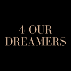 4 Our Dreamers