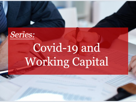 Covid-19 and Working Capital: Managing Accounts Payable