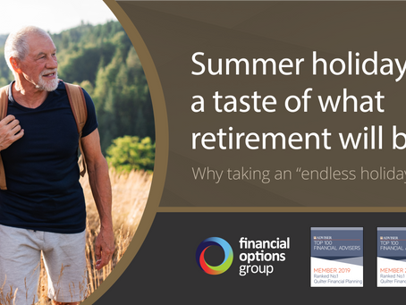 Summer holidays – a taste of what retirement will be like? Not quite!