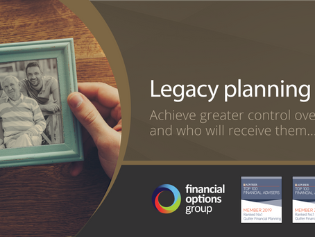 Legacy planning in 2021: key points to help you start or update your plans