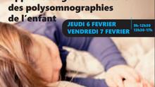Formation : apprentissage de la lecture des PSG de l'enfant - 06 et 07 février 2020 - Lyon