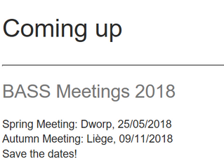 Save the dates - BASS meetings 2018