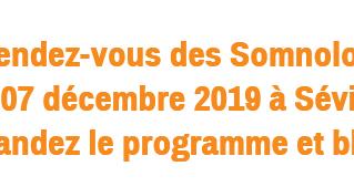 11e SOMNOFORUM - Séville - 6 et 7 décembre 2019