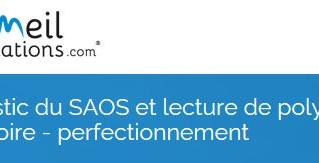 Formation : diagnostic du SAOS et lecture PSG - perfectionnement - 21 mars 2019 - Lille