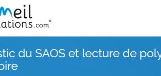 Formation : diagnostic du SAOS et lecture de PG ventilatoire - 19 et 20 mars 2020 - Lille