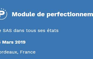 Formation : module de perfectionnement - le SAS dans tous ses états - 14 mars 2019 - Bordeaux