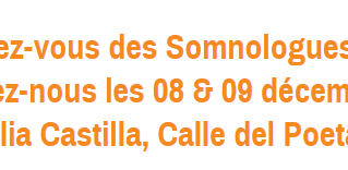 BIENTOT - 9e Somnoforum à Madrid les 8 et 9 décembre 2017