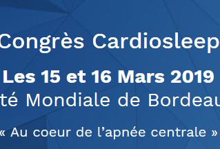 BIENTÔT - 7e Congrès Cardio Sleep - Bordeaux - les 15 et 16 mars 2019