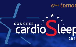 BIENTOT : 6e Congrès Cardio Sleep - Bordeaux - les 23 et 24 mars 2018