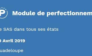 Formation : module de perfectionnement - le SAS dans tous ses états - 10 avril 2019 - GUADELOUPE