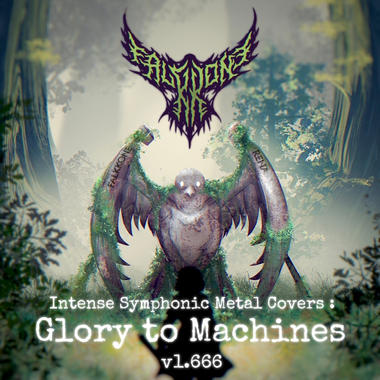 Intense Symphonic Metal Covers: Glory to Machines v1.666