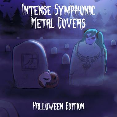 Intense Symphonic Metal Covers: Halloween Edition