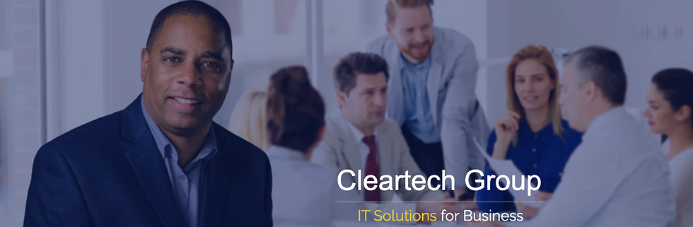 Tony Fields, Cleartech Group, IT Solutions, For Business