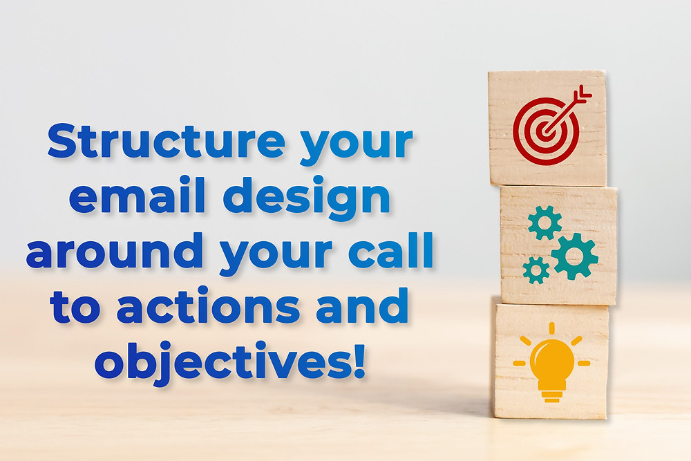 Three stacked wooden blocks depicting email design, marketing objectives and call to actions