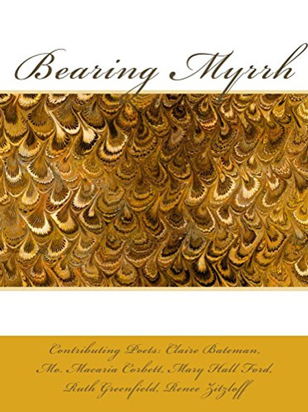 Bearing Myrrh