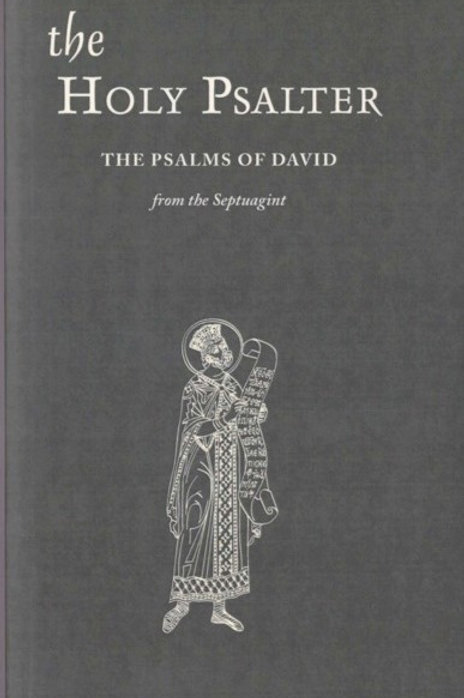 The Holy Psalter: The Psalms of David