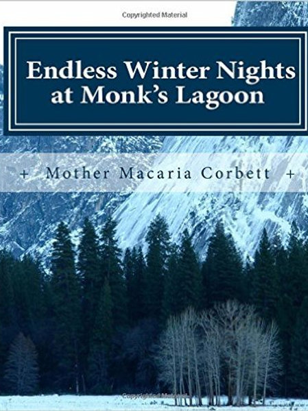 Endless Winter Nights at Monk's Lagoon