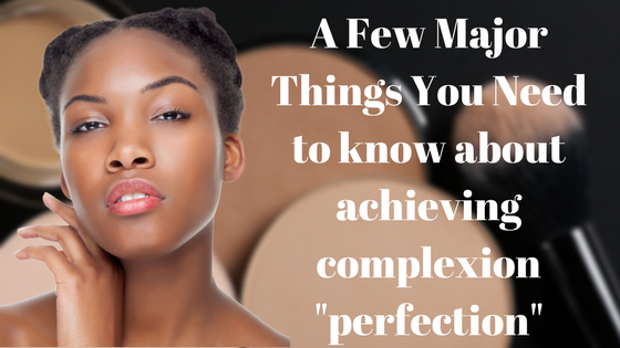 "Complexion ""Perfection"""