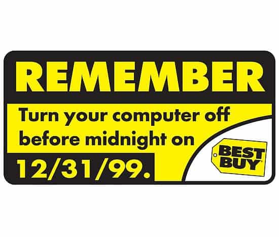 A Y2K sign advising customers to remember to turn off their computers on 31 Dec 1999