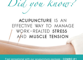 MANAGE work-related STRESS and muscle tension with ACUPUNCTURE