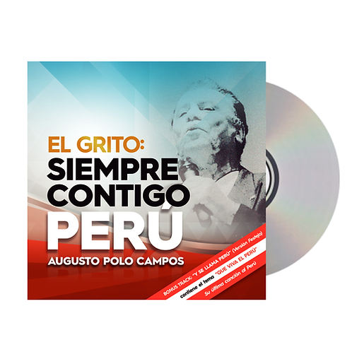 CD El Grito:  Siempre Contigo Perú