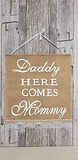 Daddy here comes Mommy - Jute