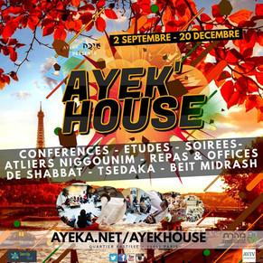 AYEK'HOUSE
