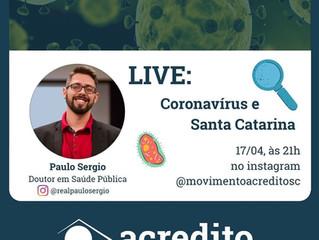Live pelo Movimento Acredito sobre o Coronavírus em Santa Catarina