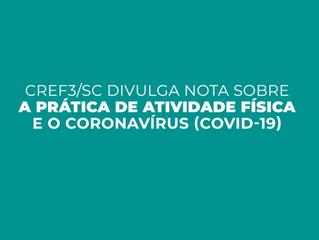 NOTA SOBRE A PRÁTICA DE ATIVIDADE FÍSICA E O CORONAVÍRUS (COVID-19)