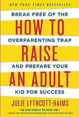 How to Raise An Adult.jpg