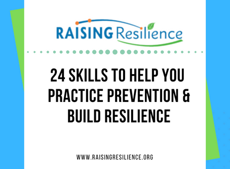 Practicing Prevention With Your Children: 24 Skills That Build Resilience