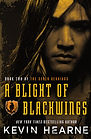 A Blight of Blackwings by Kevin Hearne.j