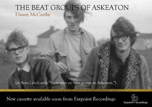 Danny McCarthy — The Beat Groups of Askeaton