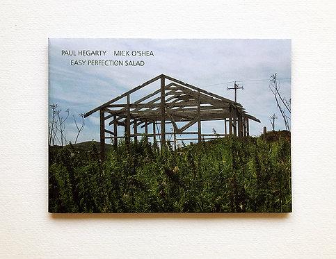 Paul Hegarty & Mick O'Shea — Easy Perfection Salad