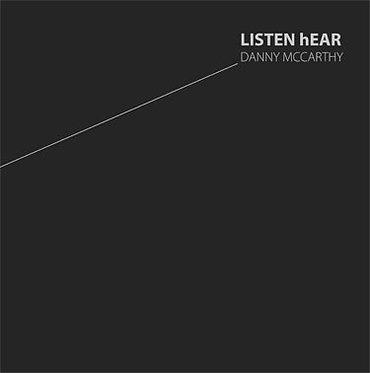 Danny McCarthy — LISTEN hEAR