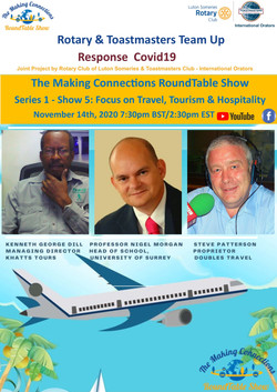 The Making Connections Round Table Show Series1: Show 5 – Focus on Travel, Tourism & Hospitality