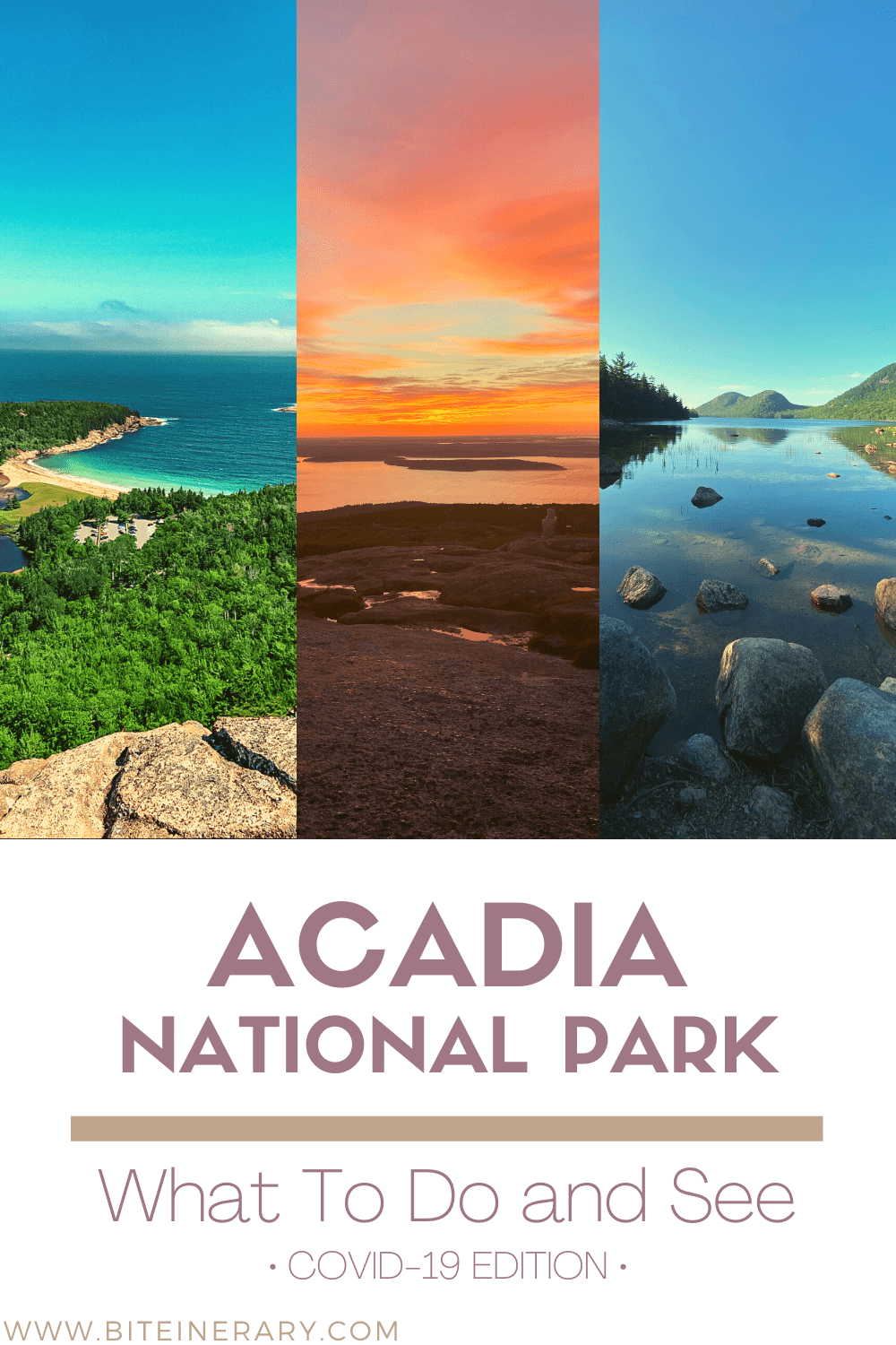 Top things to do and see in Acadia National Park Maine by Biteinerary