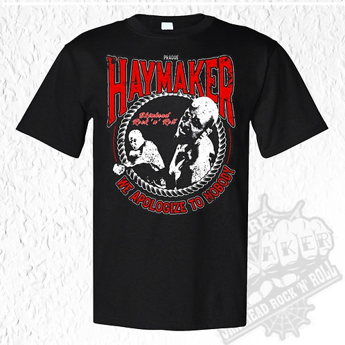 Haymaker - Apologize T-Shirt