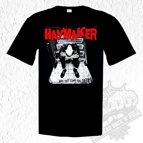 Haymaker - Out come the Skins T-Shirt