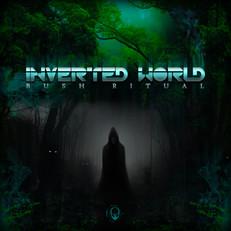 Inverted-World - Bush-Ritual