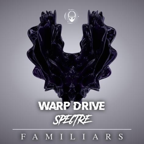 Warp-Drive & Spectre - Familiars
