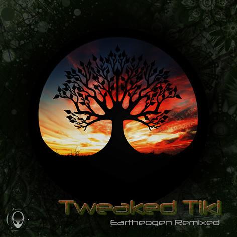 Eartheoegen Remixed - Tweaked Tiki