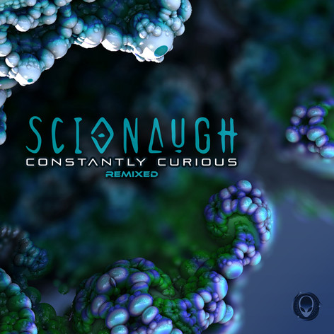 Scionaugh - Constantly Curious Remixed