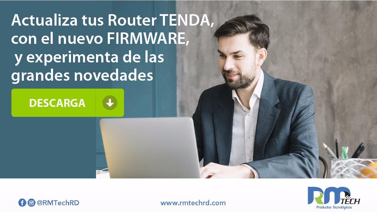 Actualiza tu Router Tenda, con el nuevo Firmware, y experimenta de