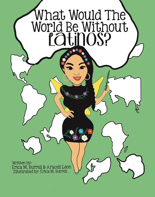 Donation: What Would The World Be Without Latinos?