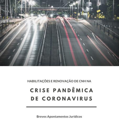 HABILITAÇÃO E RENOVAÇÃO DE CNH NA CRISE PANDÊMICA DE CORONAVÍRUS